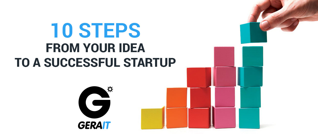 10 steps from your idea to a successful startup